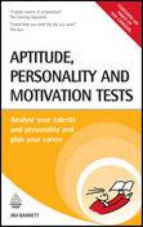 Aptitude Personality and Motivation Tests, 3rd Ed by Jim Barrett
