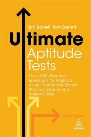 Ultimate Aptitude Tests by Jim Barrett & Tom Barrett