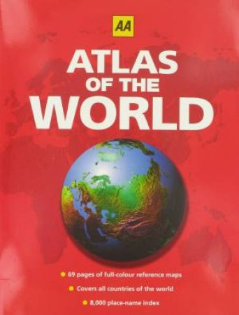 AA:  Atlas Of The World by Unknown