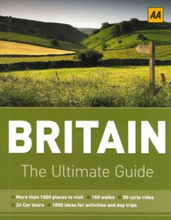 Britain: The Ultimate Guide