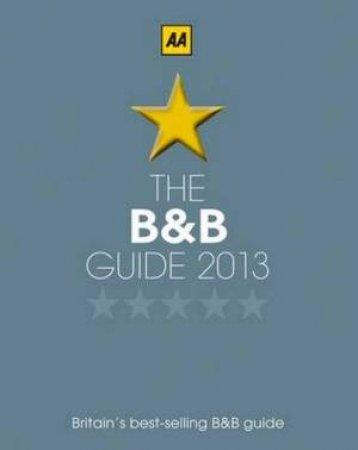 AA Bed & Breakfast Guide 2013