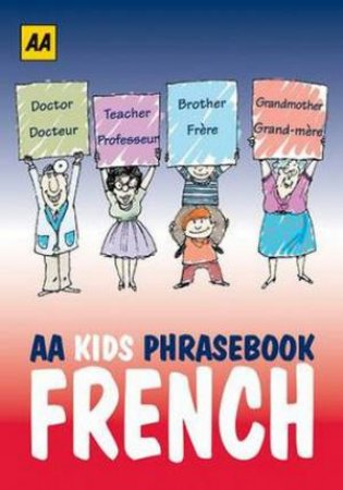 AA Phrasebook for Kids: French by Various