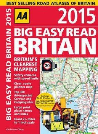 AA Big Easy Read Britain 2015- 10th Ed.