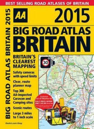 AA Big Road Atlas Britain 2015- 24th Ed.