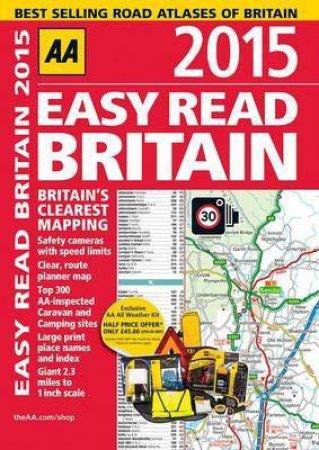 AA Easy Read Britain 2015- 15th Ed.