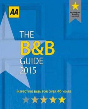 AA Bed & Breakfast Guide 2015