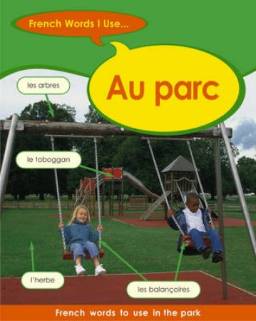 French Words I Use: In The Park by Finnie & Bourdais