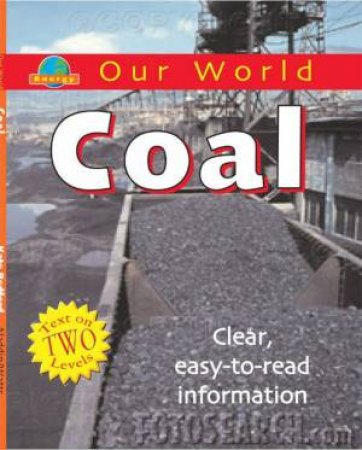 Our World: Coal by Kate Bedford