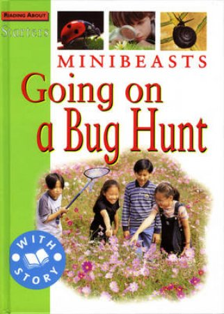 Starters: Level 2 Green: Minibeasts, Going On A Bug Hunt by Jim Pipe