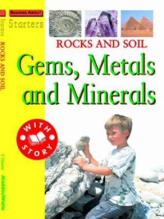 Starters L3: Rocks And Soil - Gems, Metals And Minerals by Sally Hewitt