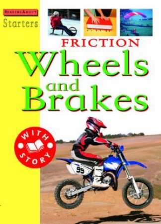 Starters L3: Friction: Wheels And Brakes by Sally Hewitt