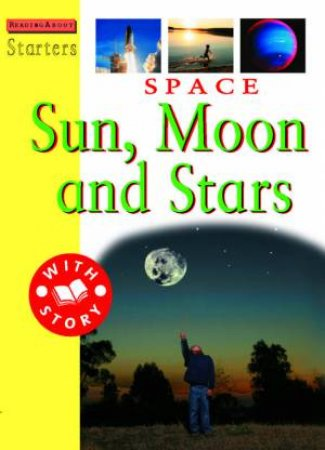 Starters L3: Space: Sun, Moon And Stars by Sally Hewitt