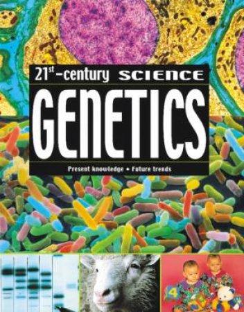 21st Century Science: Genetics by Moira Butterfield