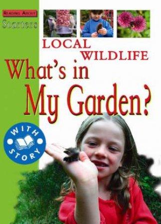 Starters L2: Local Wildlife - What's In My Garden? by Sally Hewitt