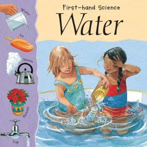 First-Hand Science: Water by Lynn-Higgins Cooper