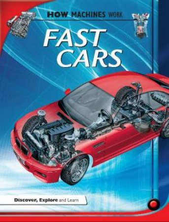 How Machines Work: Fast Cars by Ian Graham