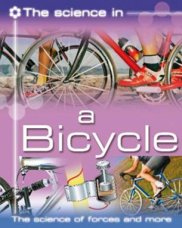 Science In: Your Bike by Ian Graham