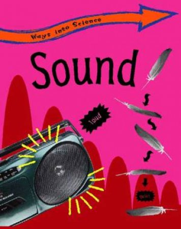 Ways into Science: Sound by Peter Riley