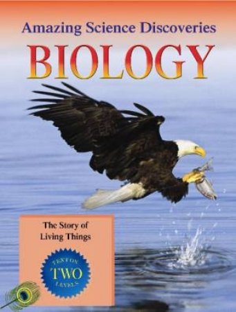 Amazing Science Discoveries: Biology by Bryson Gore