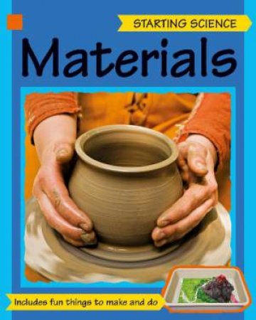 Starting Science: Materials by Sally Hewitt