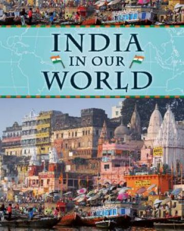 India in Our World by Darryl Humble