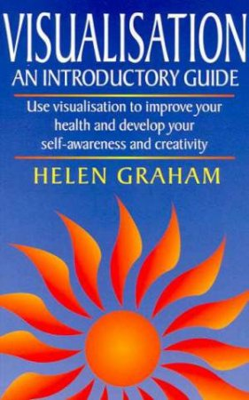 An Introductory Guide To Visualisation by Helen Graham