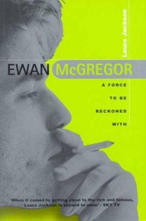Ewan McGregor by Laura Jackson