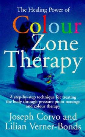 Healing Power Colour Zone Therapy by Joseph Corvo