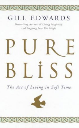 Pure Bliss by Gill Edwards