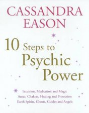 10 Steps To Psychic Power