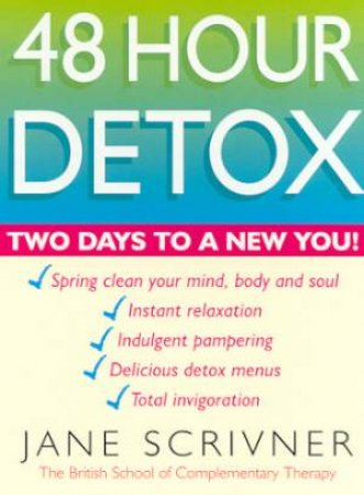 48 Hour Detox by Jane Scrivner