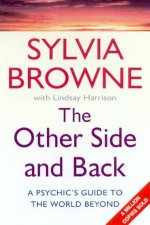 The Other Side And Back A Psychics Guide To The World Beyond