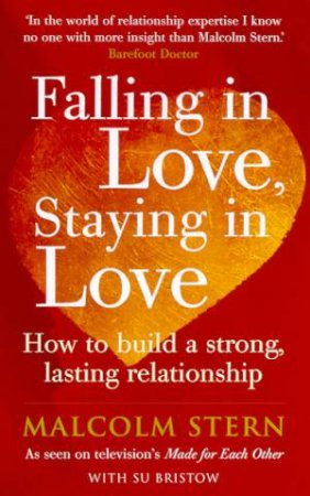 Falling In Love, Staying In Love by Malcolm Stern