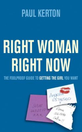 Right Woman, Right Now by Paul Kerton