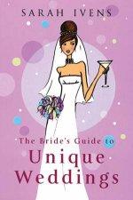 The Brides Guide To Unique Weddings