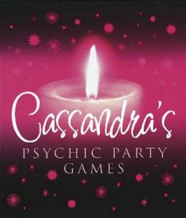 Cassandra's Psychic Party Games by Cassandra Eason