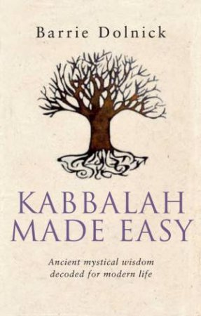 Kabbalah Made Easy by Barrie Dolnick
