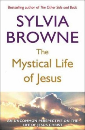 Mystical Life of Jesus
