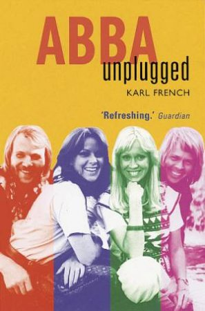 Abba: Unplugged by Karl French