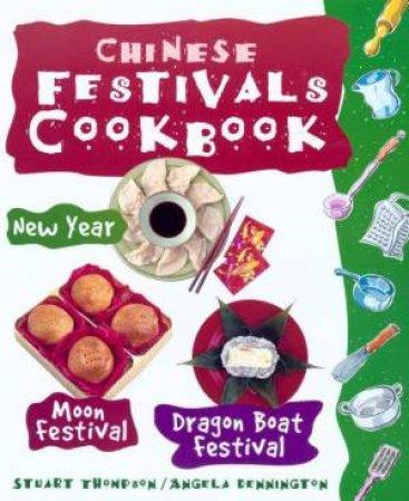Chinese Festivals Cookbook by Stuart Thompson & Angela Dennington