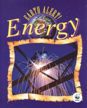 Earth Alert!: Energy by Jane Featherstone