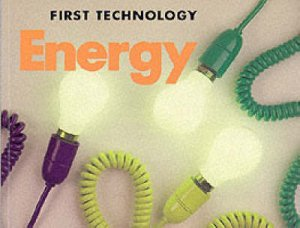 First Technology: Energy by John Williams