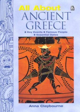 All About: Ancient Greece by Anna Claybourne