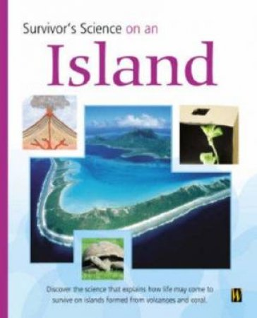 Survivor's Science: On An Island by Peter Riley