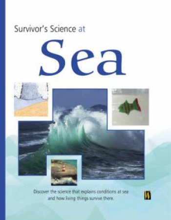 Survivors Science: At Sea by Unknown