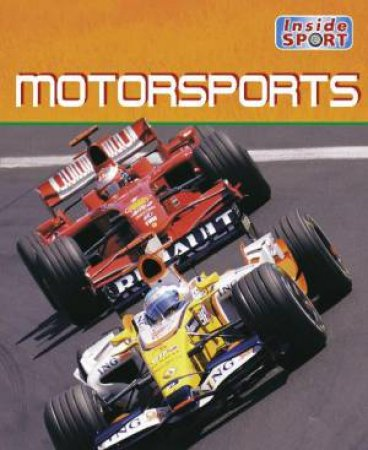 Inside Sport: Motorsports by Clive Gifford