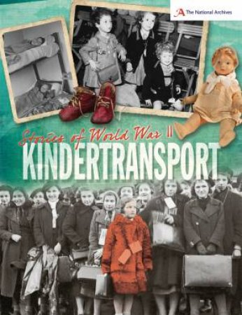 Stories of World War II: Kindertransport by A. J. Stones