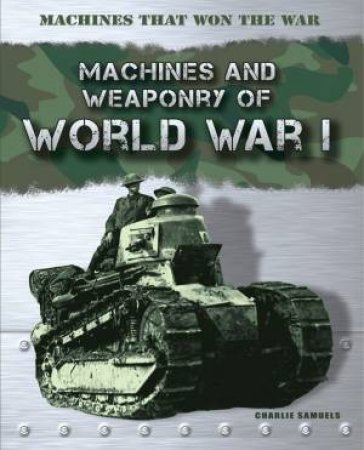 Machines that Won the War: World War I