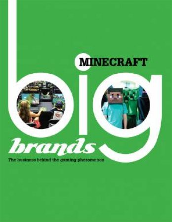 Big Brands: Minecraft by Chris Martin