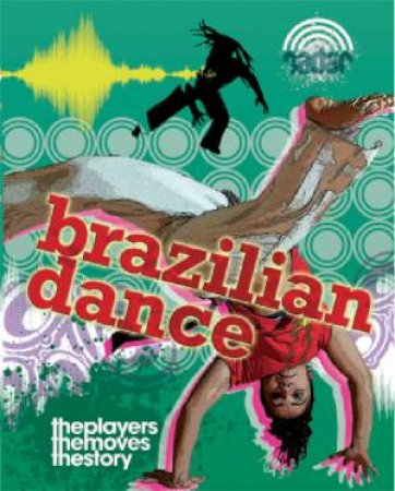 Radar Dance Culture: Brazilian Dance